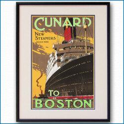キュナードの客船ポスター CUNARD TO BOSTON:四方海話:ポスター販売・Ocean-Note